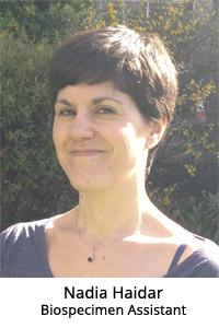 Nadia Haidar - Biospecimen Assistant
